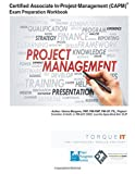 Certified Associate in Project Management (CAPM) Workbook: Torque IT
