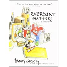 Everyday Matters by Danny Gregory (2007-01-09)
