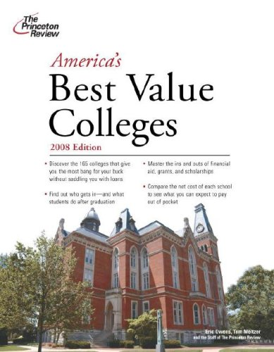 America's Best Value Colleges, 2008 Edition (College Admissions Guides)