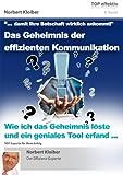 Ein Buch von Norbert Kloiber: Das Geheimnis der effizienten Kommunikation