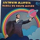 Antonio Maquin - Habra Un Nuevo Mundo - Corpa Records - LP 1000