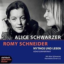 Romy Schneider - Mythos und Leben. Künstlerportrait. 3 CDs