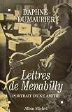 Lettres de Menabilly - Portrait d'une amitié