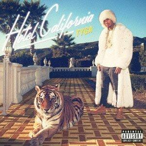 Tyga - Hotel California [Japan CD] UICT-1070 by Tyga (Cd California Hotel)