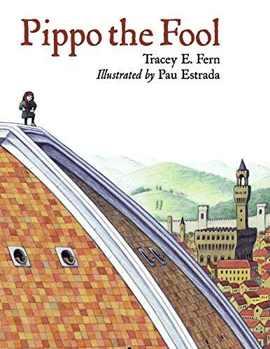 Pippo the Fool (Junior Library Guild Selection (Charlesbridge Paper)) by Tracey E. Fern (1-May-2011) Paperback
