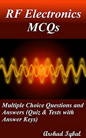 RF Electronics MCQs: Multiple Choice Questions and Answers (Quiz
