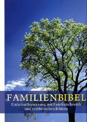Die Familienbibel: Gesamtausgabe mit Familienchronik und symbolischen Bildern - Katholische Hochzeit Geschenke