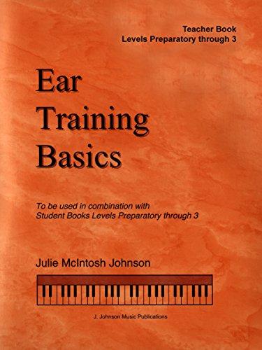 ETBT - Ear Training Basics - Levels Preparatory-3 - Julie Johnson