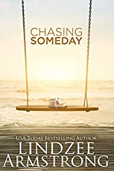 Chasing Someday (Chasing Tomorrow)