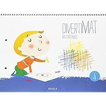 Divertimat Matemàtiques 4 Infantil (Projecte Divertimat)