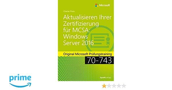 Aktualisieren Ihrer Zertifizierung für MCSA Windows Server 2016 ...