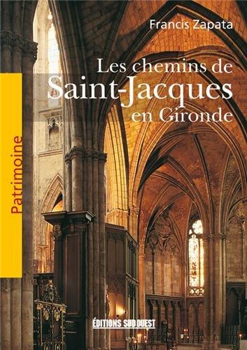Patrimoine des Chemins de St-Jacques en Gironde