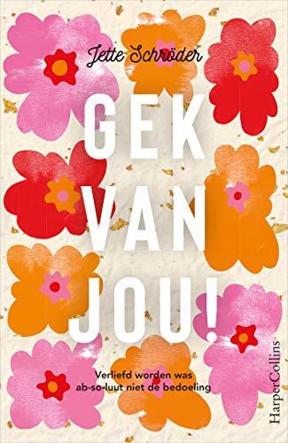 Gek van jou! (Dutch Edition) eBook: Schröder, Jette: Amazon.es ...