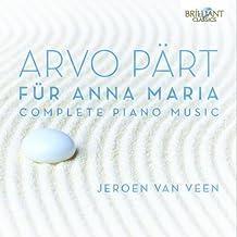 Für Anna Maria (Intégrale de la Musique pour Piano)