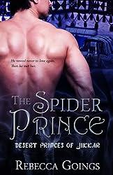 The Spider Prince (Desert Princes of Jikkar Book 4)