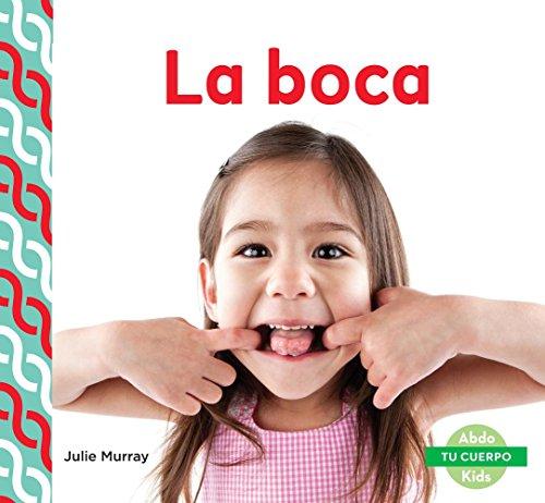 SPA-BOCA (MOUTH ) (Tu cuerpo/ Your Body)