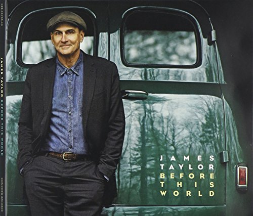 James Taylor - Before This World {Deluxe Edition} CD with 3 Bonus Tracks and DVD by James Taylor (2015-10-21)