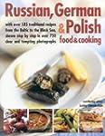 Russian, German & Polish Food & Cooki...