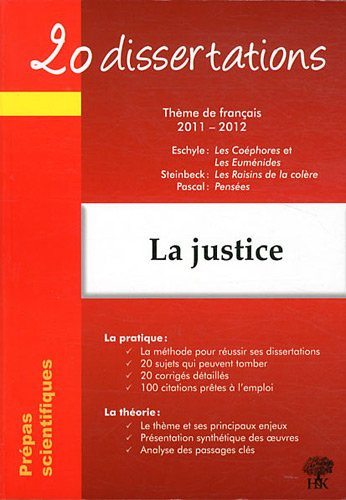 20 dissertations avec analyses et commentaires sur le thème de La justice