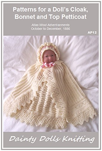Patterns for a Doll's Cloak, Bonnet and Top Petticoat (English Edition) Tops Petticoats