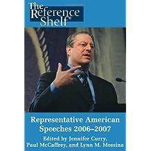 Representative Amer Speeches 2006-2007 (Representative American Speeches)