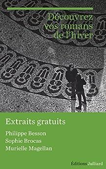 Extraits Rentrée littéraire Julliard janvier 2016 par [MAGELLAN, Murielle, BROCAS, Sophie, BESSON, Philippe]