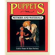 Puppets: Methods and Materials
