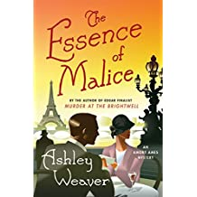 The Essence of Malice: A Mystery (An Amory Ames Mystery)