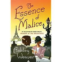 ESSENCE OF MALICE (Amory Ames Mystery)