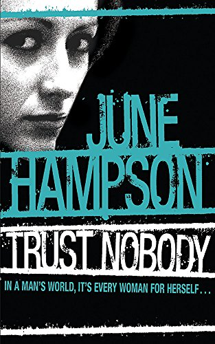 Trust Nobody (Daisy Lane 1)