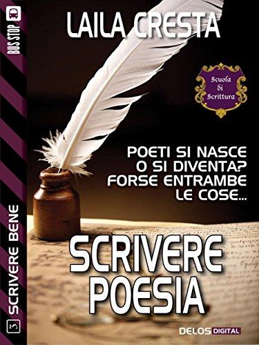 Scrivere poesia (Scuola di scrittura Scrivere bene)