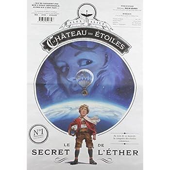 Le château des étoiles, Gazette 1 : Le secret de l'éther