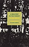 A Balcony In The Forest (New York Review Book)