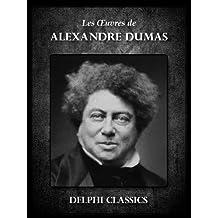 Oeuvres d'Alexandre Dumas (Illustrée) (French Edition)