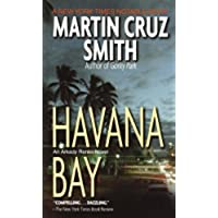 Havana Bay: Martin Cruz Smith (Arkady Renko