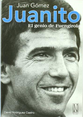 Juanito. El Genio De Fuengirola por David Rodríguez Castro