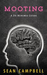 Mooting (A De Minimis Guide Book 1) (English Edition)