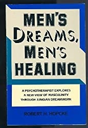 Men's Dreams, Men's Healing
