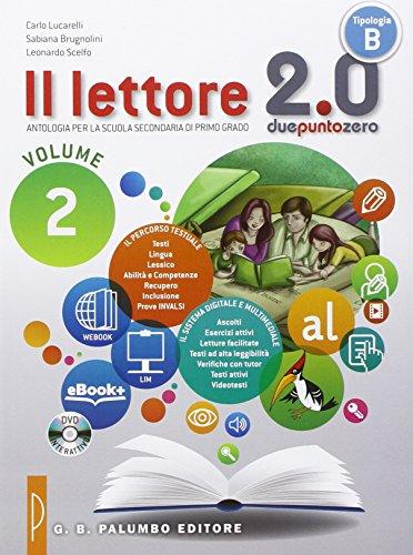 Il lettore 2.0. Per la Scuola media. Con e-book. Con espansione online