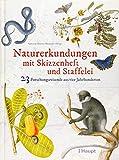 Naturerkundungen mit Skizzenheft und Staffelei: 23 Forschungsreisende aus vier Jahrhunderten - Natural History Museum