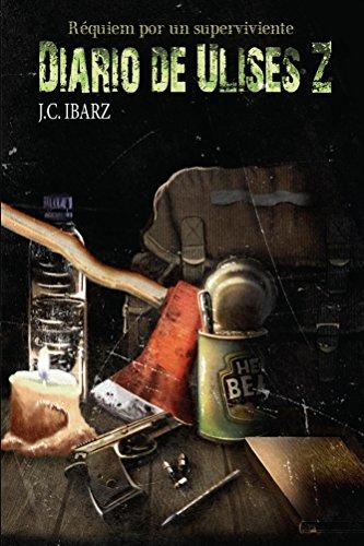 Diario de Ulises Z (Requiem por un superviviente nº 1)