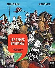 Histoire dessinée de la France, tome 4 : Les temps barbares par Bruno Dumézil