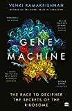 #10: Gene Machine: The Race to Decipher the Secrets of the Ribosome