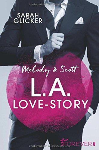 Melody & Scott - L.A. Love Story: Roman