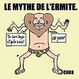 Telecharger Livres Le Mythe De L Ermite (PDF,EPUB,MOBI) gratuits en Francaise