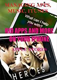MANAGING APPS, MUSIC, ITUNES, KIDS APPS AND MORE ON YOUR IPHONE: MANAGING APPS, MUSIC, ITUNES, KIDS APPS AND MORE ON YOUR IPHONE (English Edition)