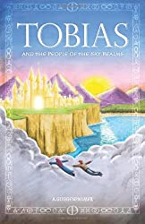 Tobias and the People of the Sky Realms