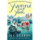 Yvonne Goes to York (Travelling Matchmaker)