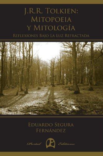 J.R.R. Tolkien. Mitopoeia Y Mitología (Inklinga)