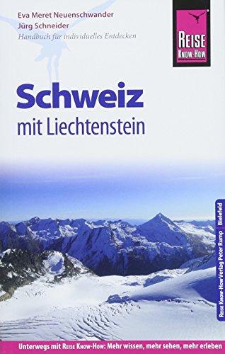 Reise Know-How Reiseführer Schweiz mit Liechtenstein
